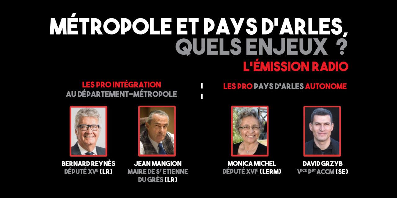 «Métropole et Pays d'Arles, quels enjeux ?», le débat radio entre les pro et les contre intégration à la Métropole