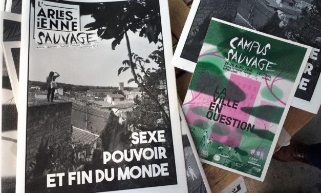 Sortie de l'Arlésienne Sauvage, édition spéciale du festival Campus Sauvage du 26 au 28 avril.