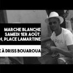 Marche blanche en l'hommage de Driss Bouaroua – Samedi 1er août à 19h.