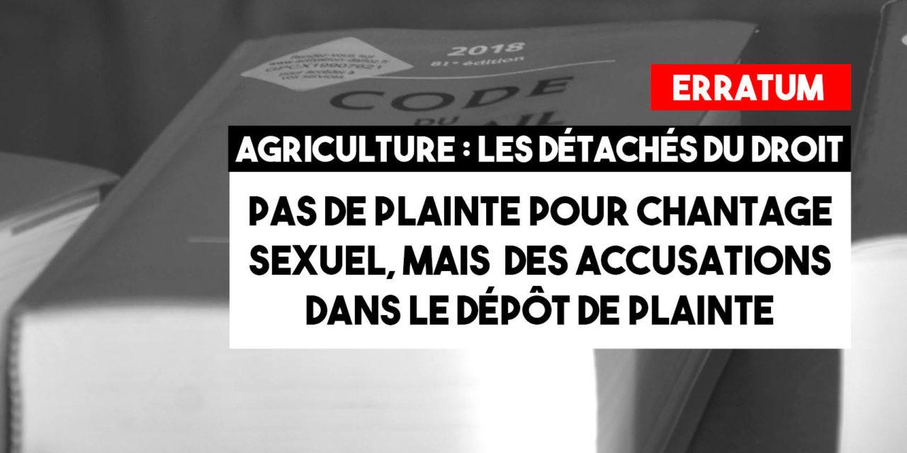 Erratum : Pas de plainte pour chantage sexuel, mais des accusations dans le dépot de plainte