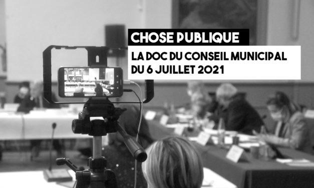 La doc du conseil municipal du 6 juillet 2021