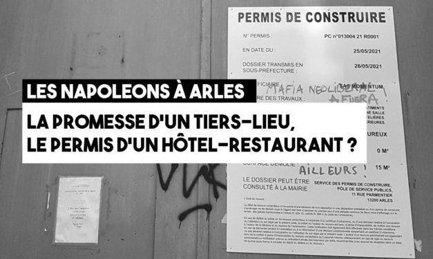Napoleons : la promesse d'un tiers lieu, le permis d'un hôtel-restaurant ?